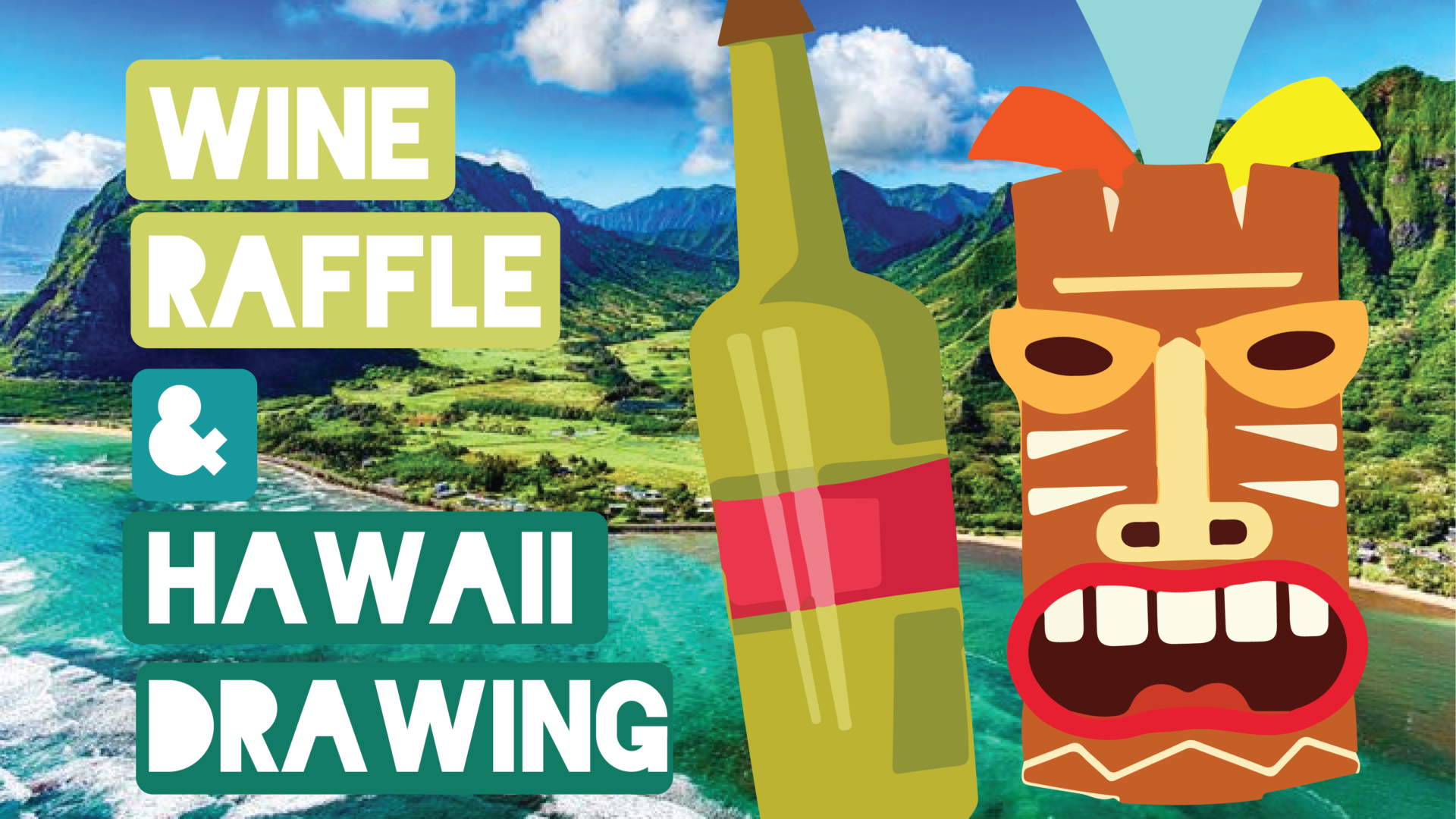 Wine Raffle & Hawaii Drawing